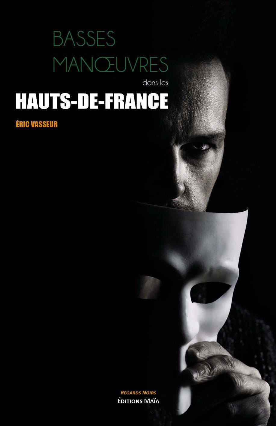 Entretien avec Eric Vasseur – Basses manoeuvres dans les Hauts-de-France