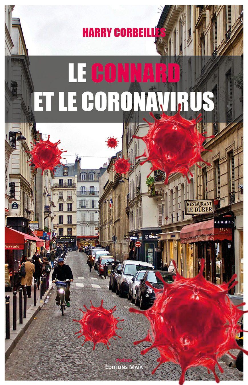 Entretien avec Harry Corbeilles – Le Connard et le Coronavirus