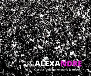 Alexandre - la foule