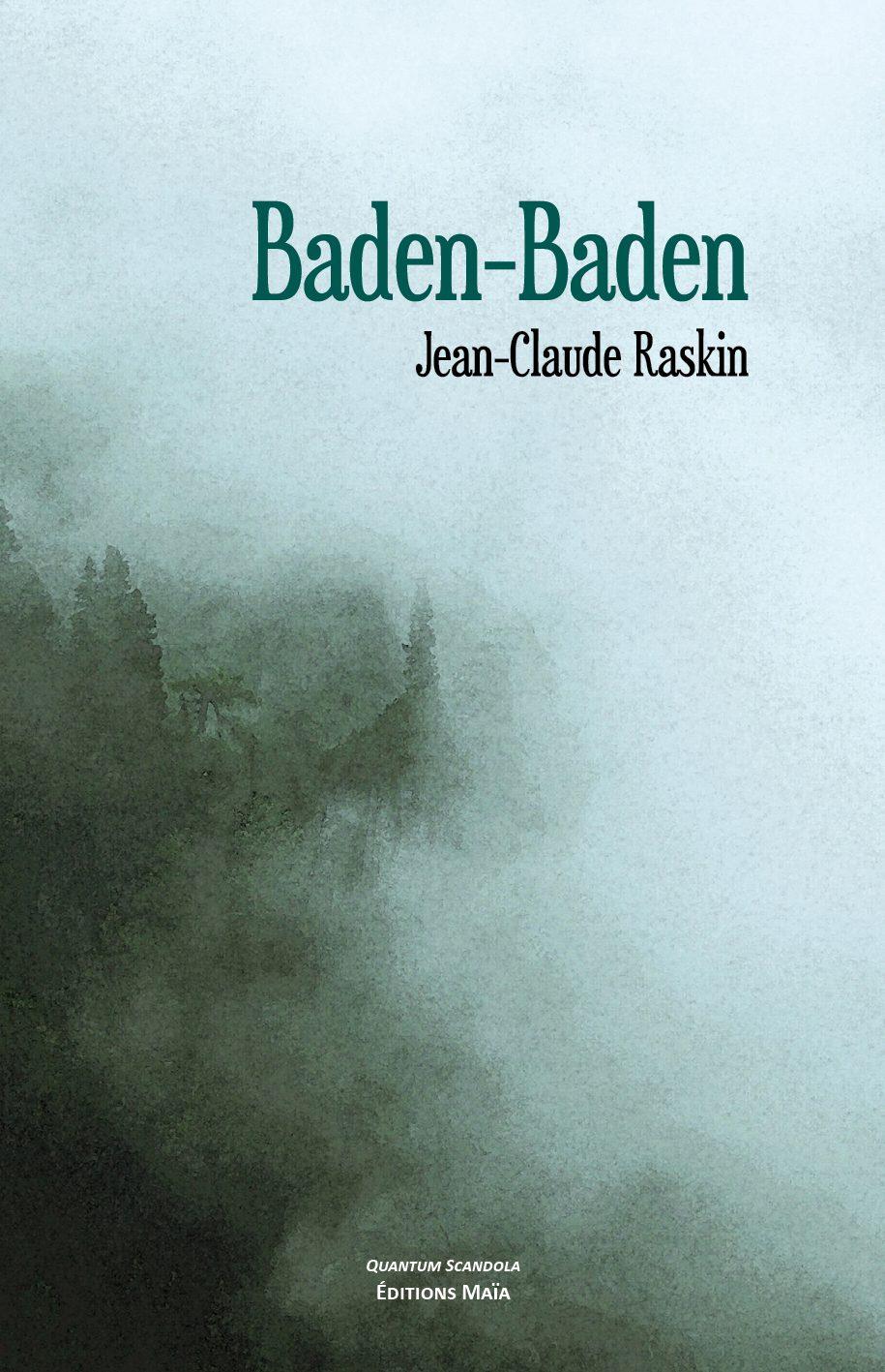 Entretien avec Jean-Claude Raskin – Baden-Baden