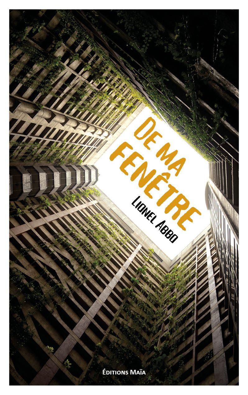 Entretien avec Lionel Abbo – De ma fenêtre