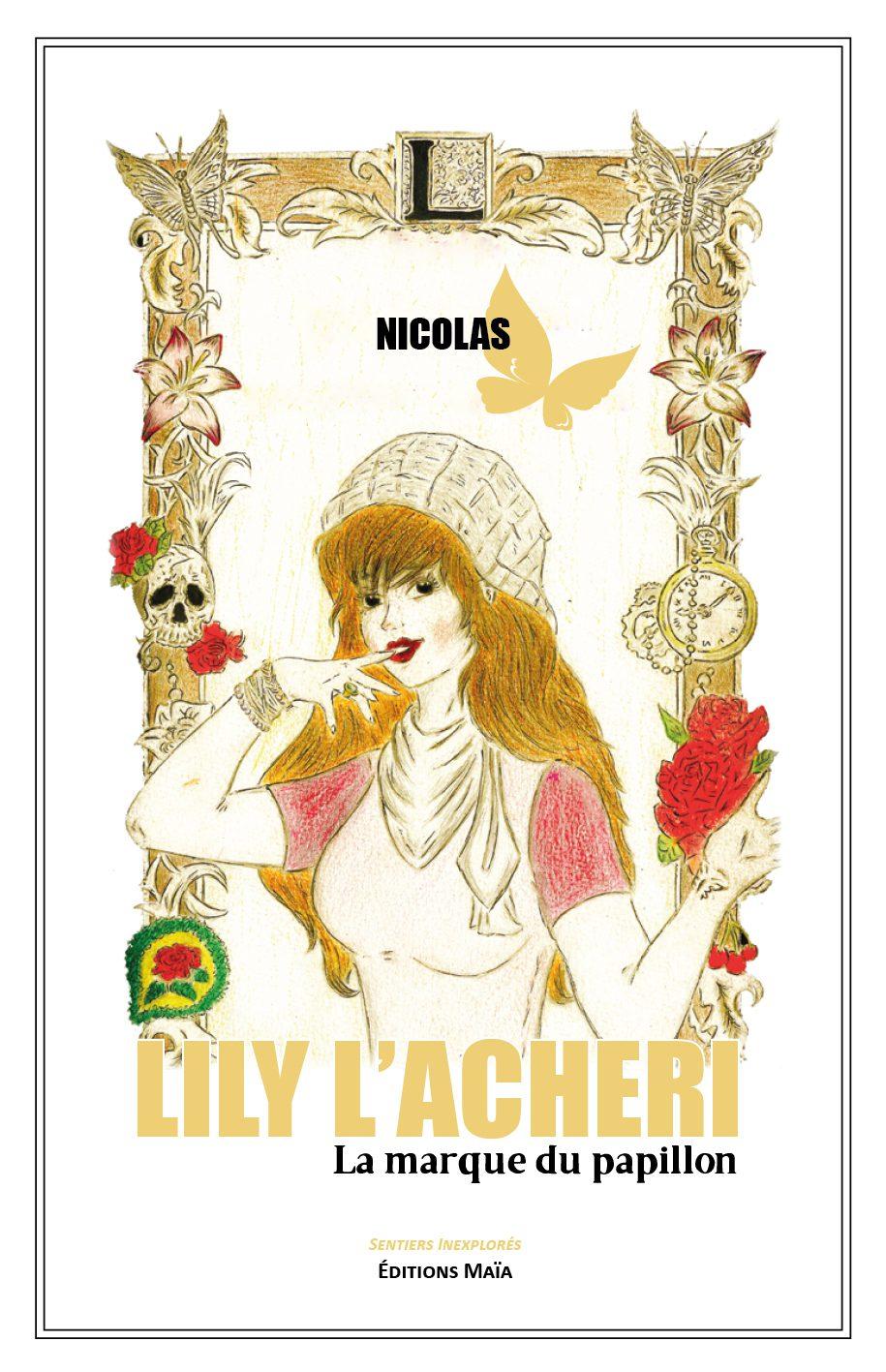 Entretien avec Nicolas – Lily l'Acheri