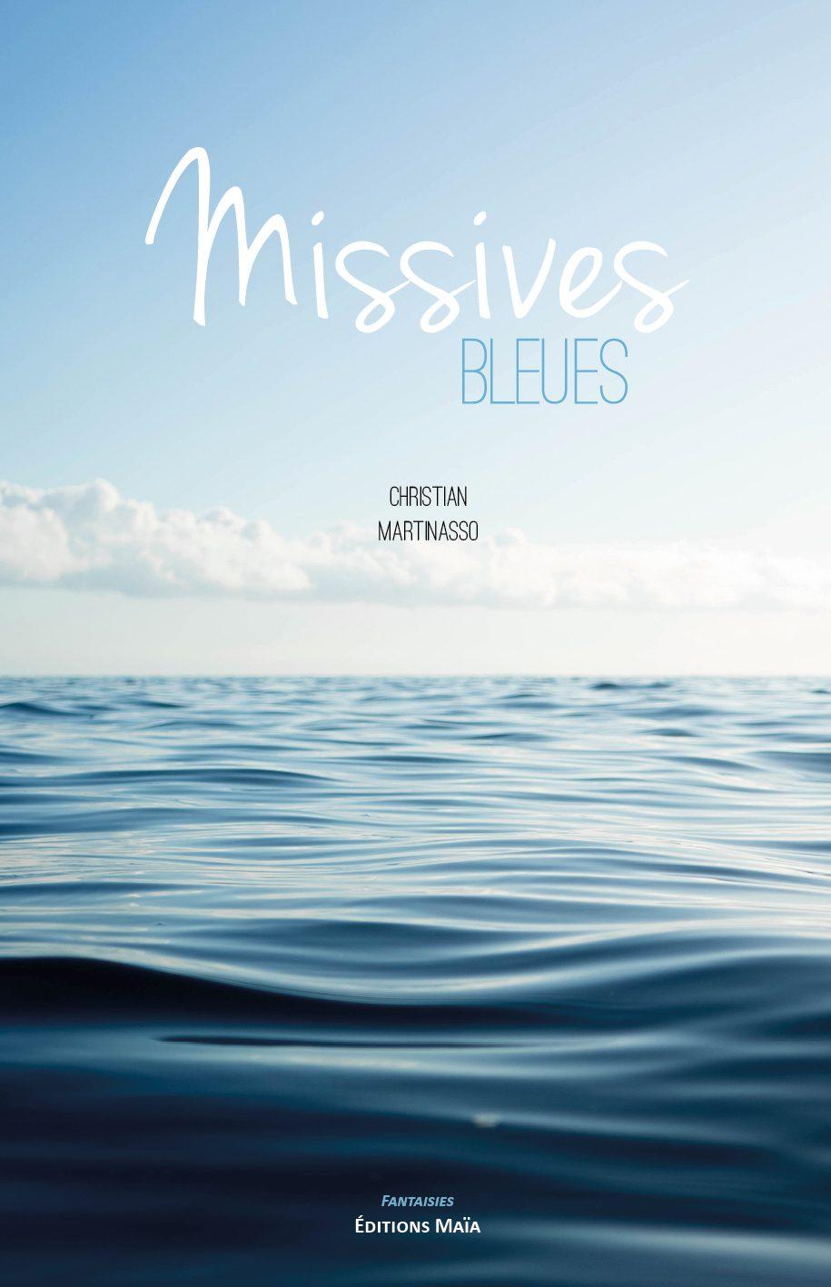 Entretien avec Christian Martinasso – Missives bleues