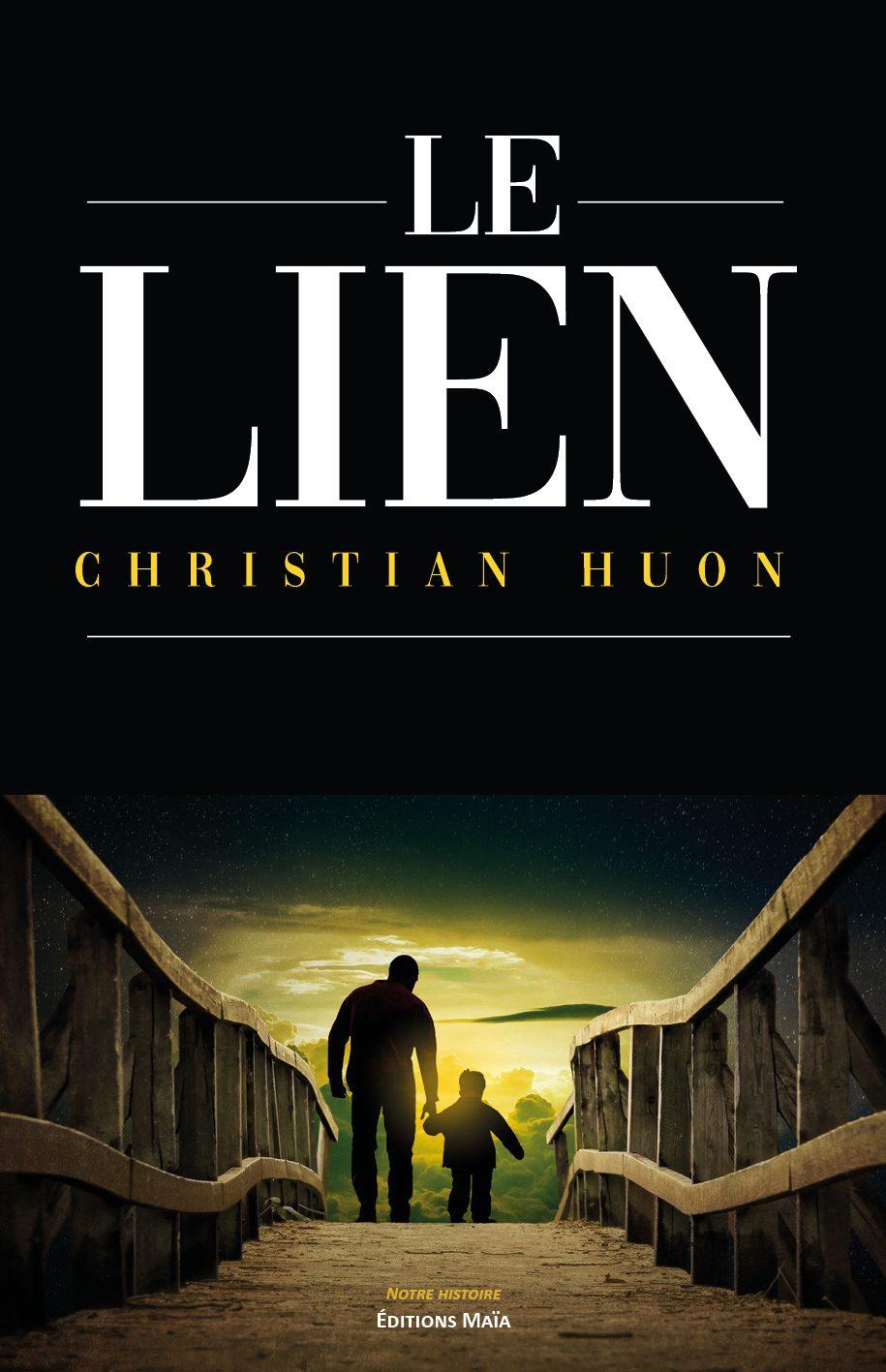 Entretien avec Christian Huon – Le Lien