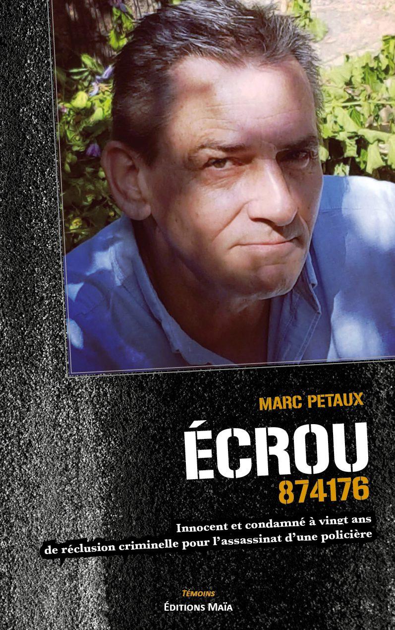 Entretien avec Marc Petaux – Écrou 874176