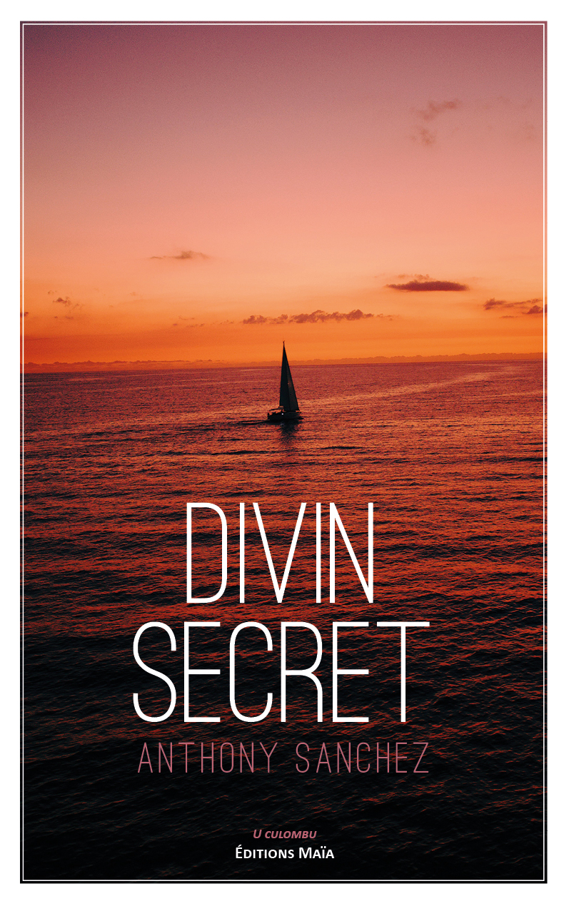 Entretien avec Anthony Sanchez – Divin secret
