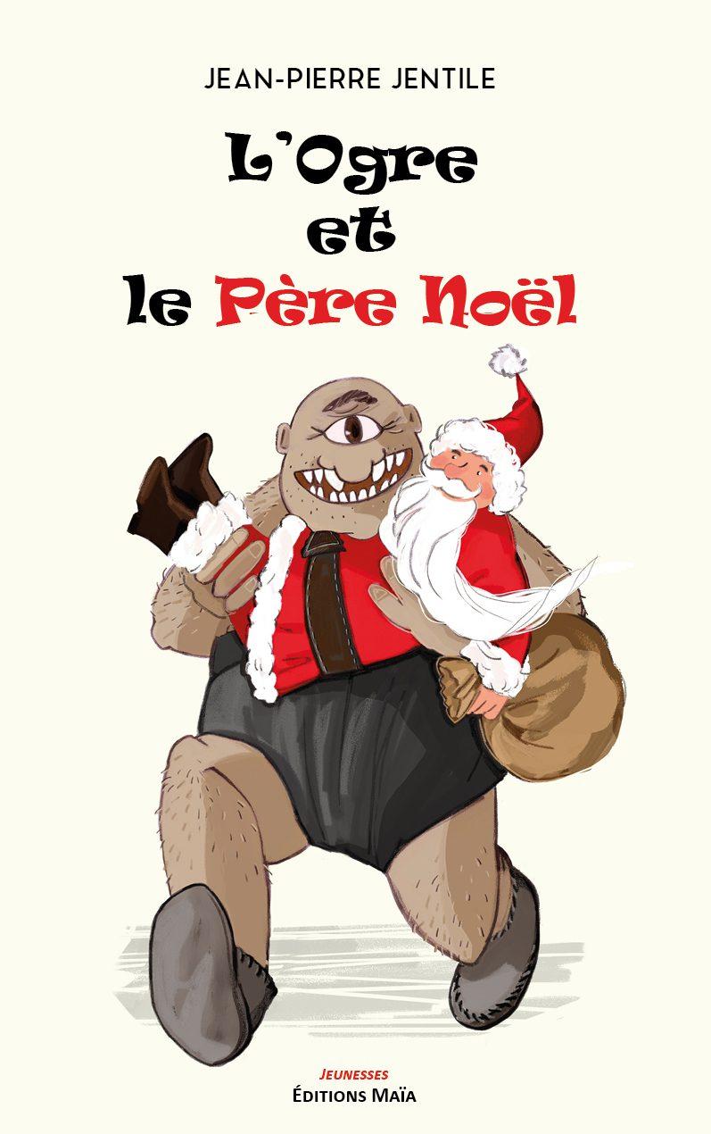 Entretien avec Jean-Pierre Jentile – L'Ogre et le Père Noël