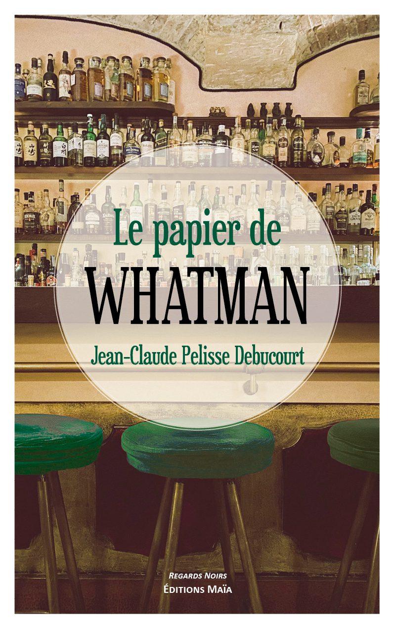 Entretien avec Jean-Claude Pelisse Debucourt – Le Papier de Whatman