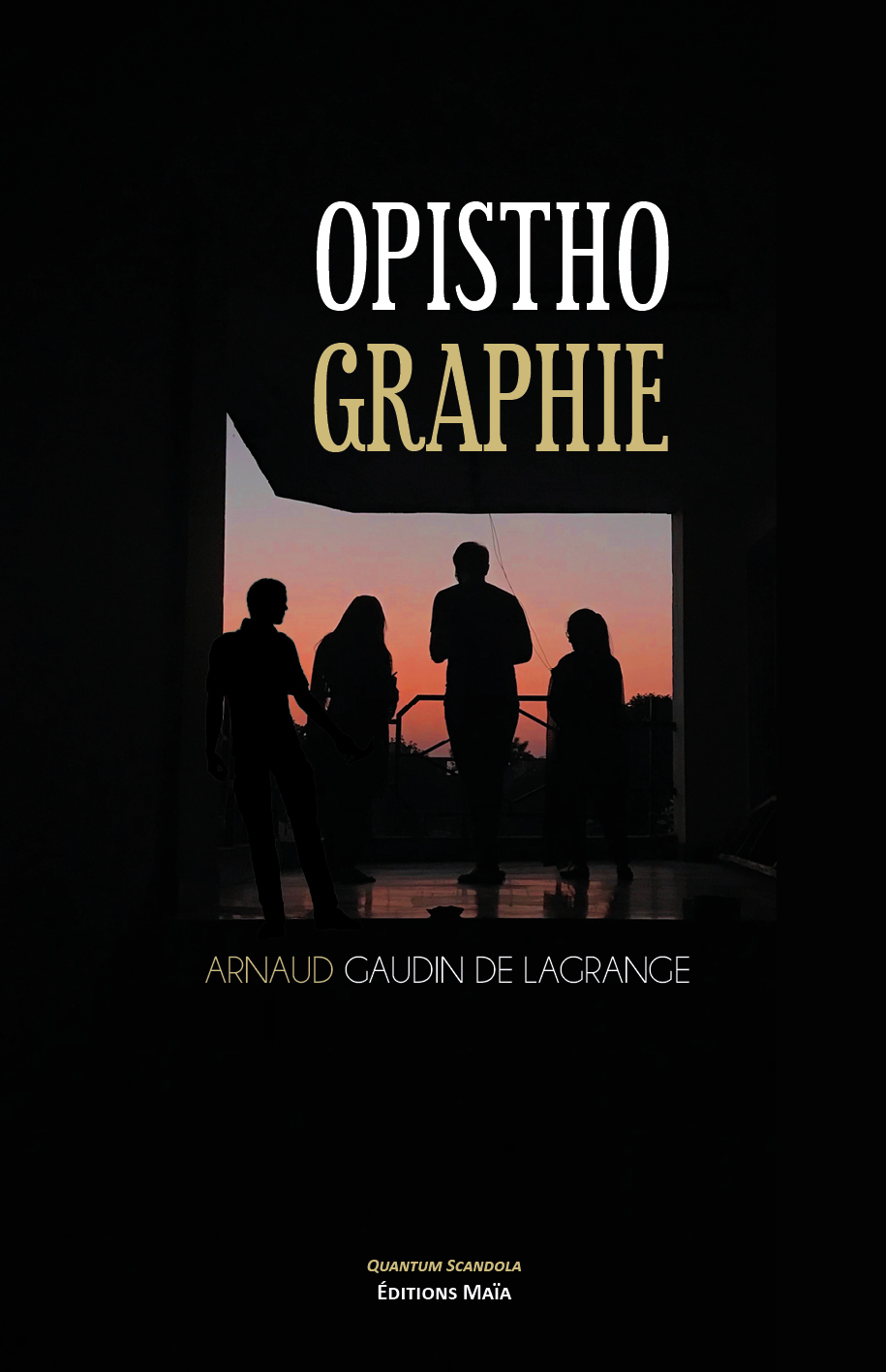 Entretien avec Arnaud Gaudin de Lagrange – Opisthographie