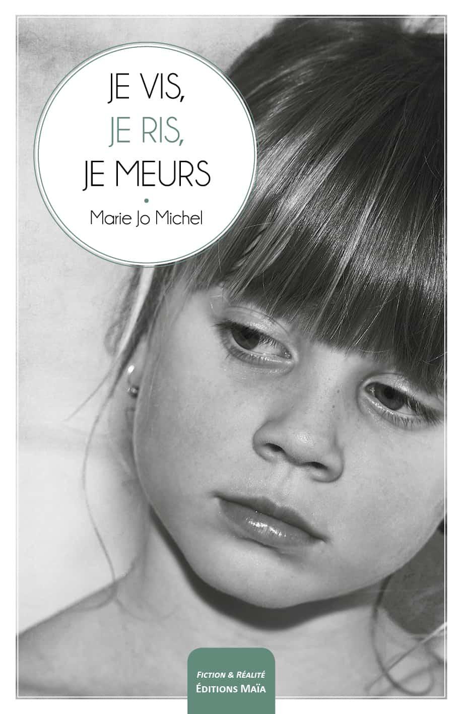 Entretien avec Marie-Jo Michel – Je vis, je ris, je meurs