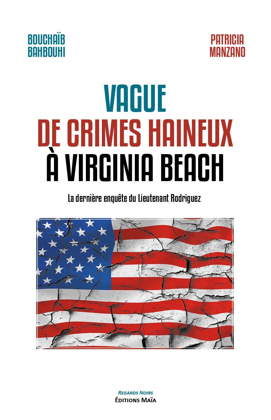 Entretien avec Bouchaïb Bahbouhi & Patricia Manzano – Vague de crimes haineux à Virginia Beach