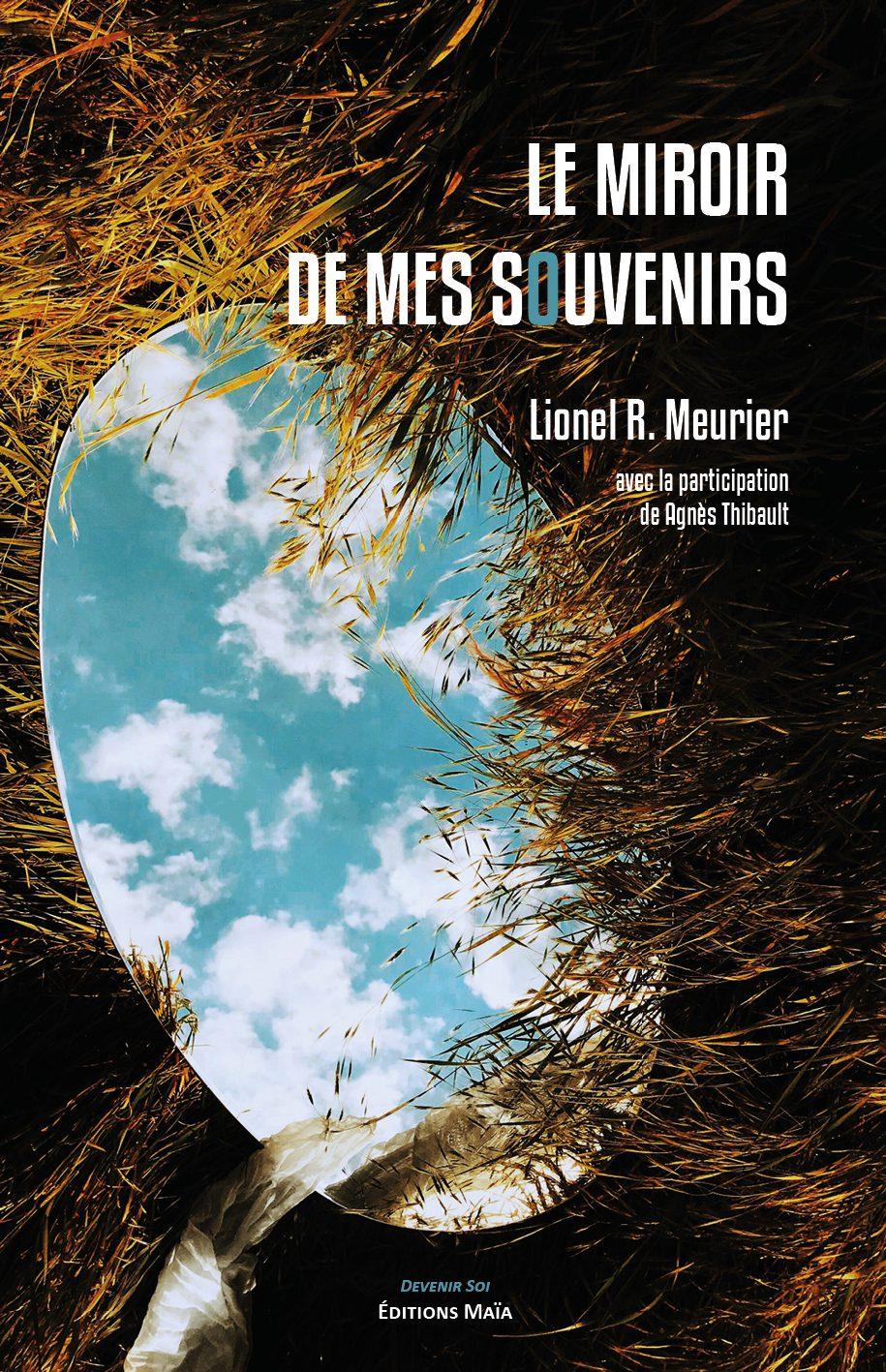 Entretien avec Lionel Roggia – Le Miroir de mes souvenirs