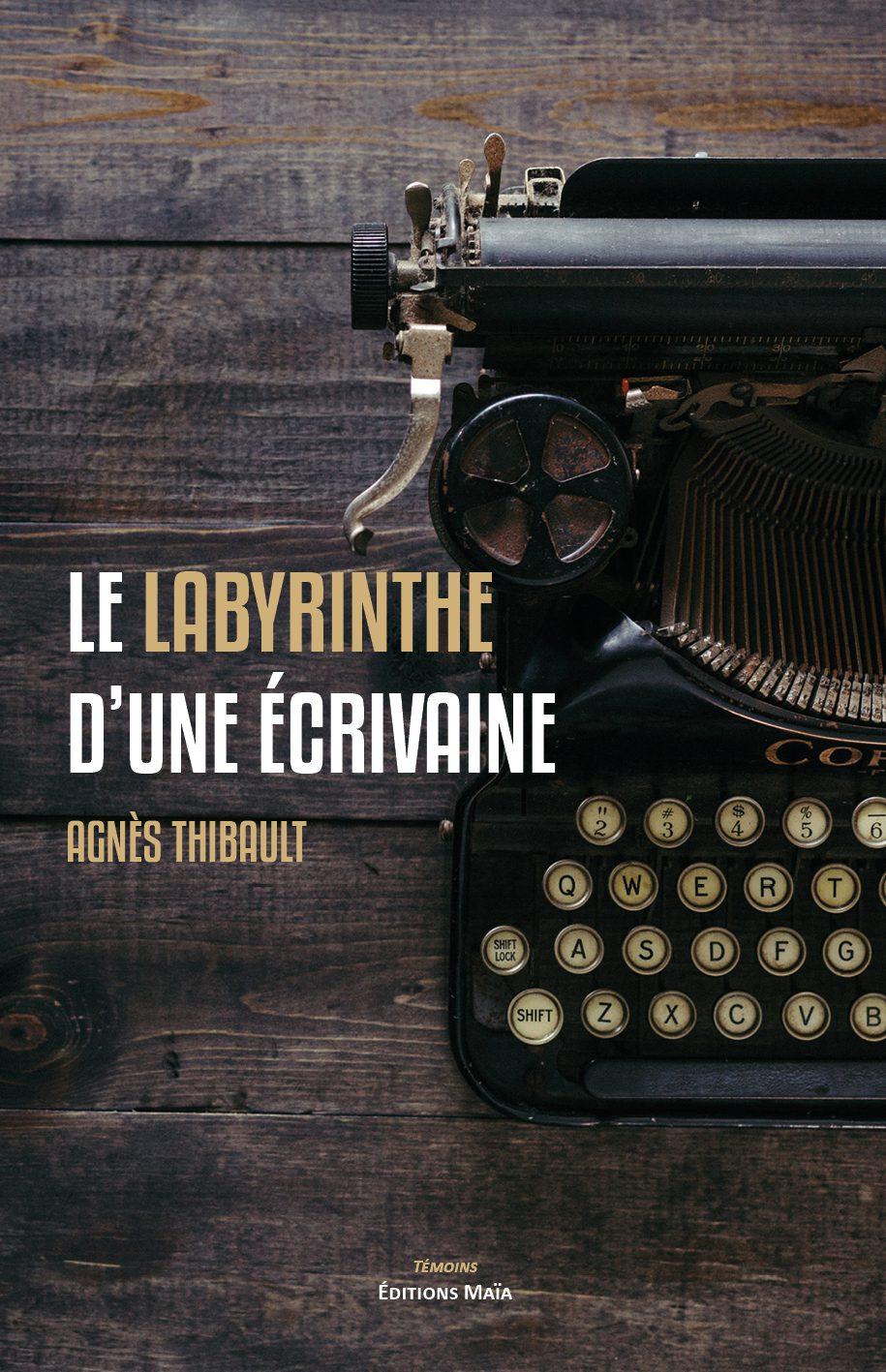 Entretien avec Agnès Thibault – Le Labyrinthe d'une écrivaine