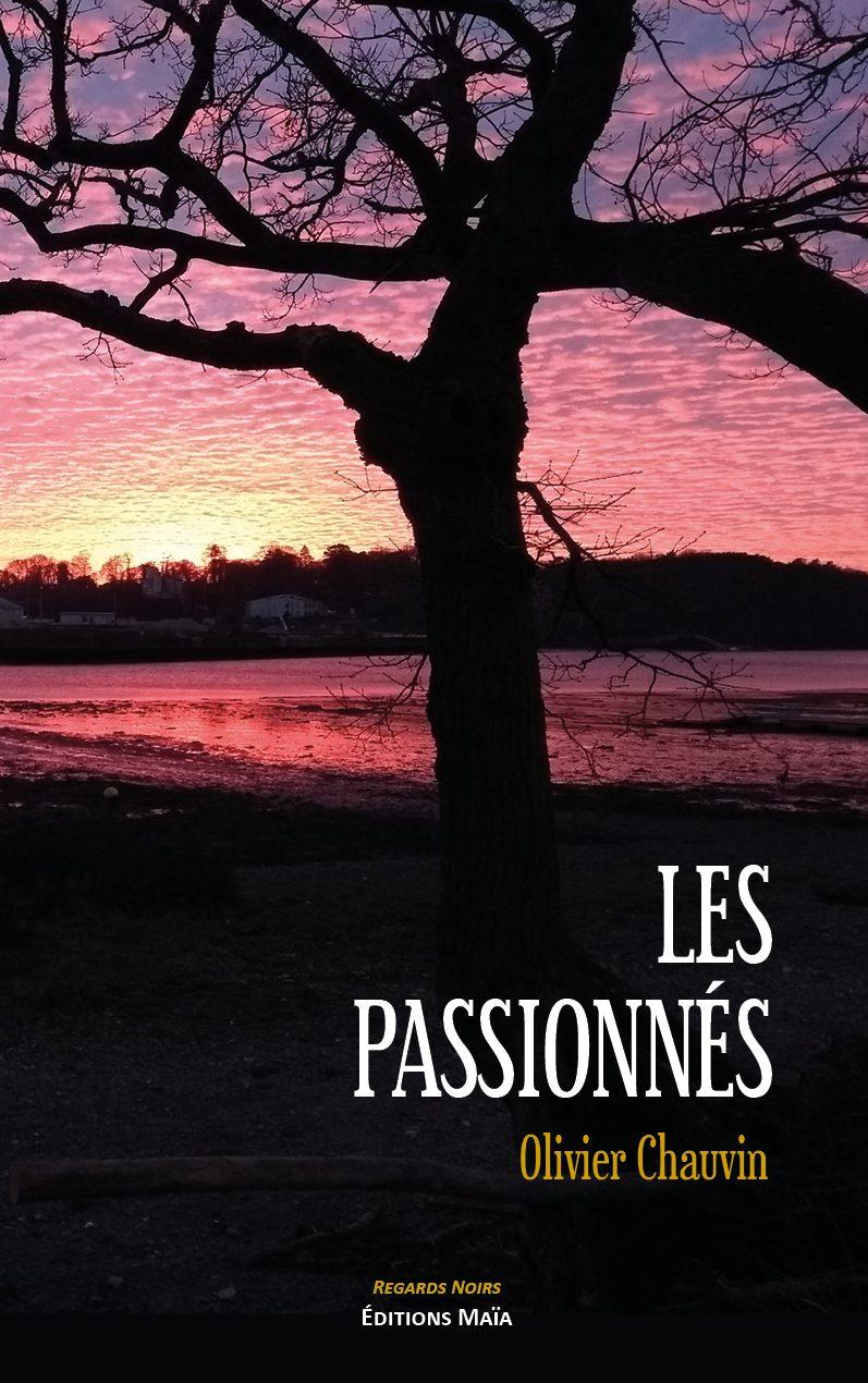 Entretien avec Olivier Chauvin – Les Passionnés