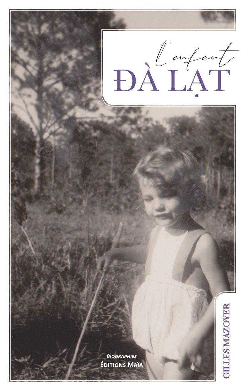 Entretien avec Gilles Mazoyer – L'Enfant Dalat