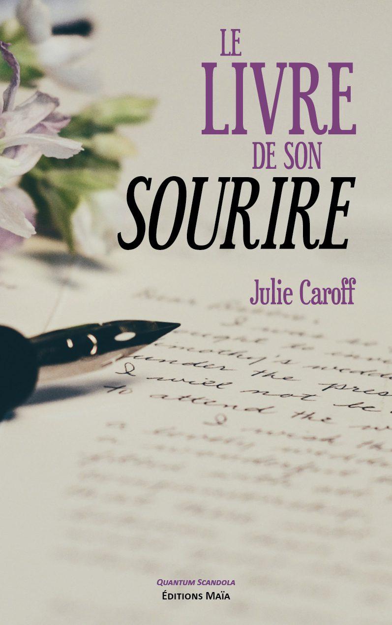 Entretien avec Julie Caroff – Le Livre de son sourire