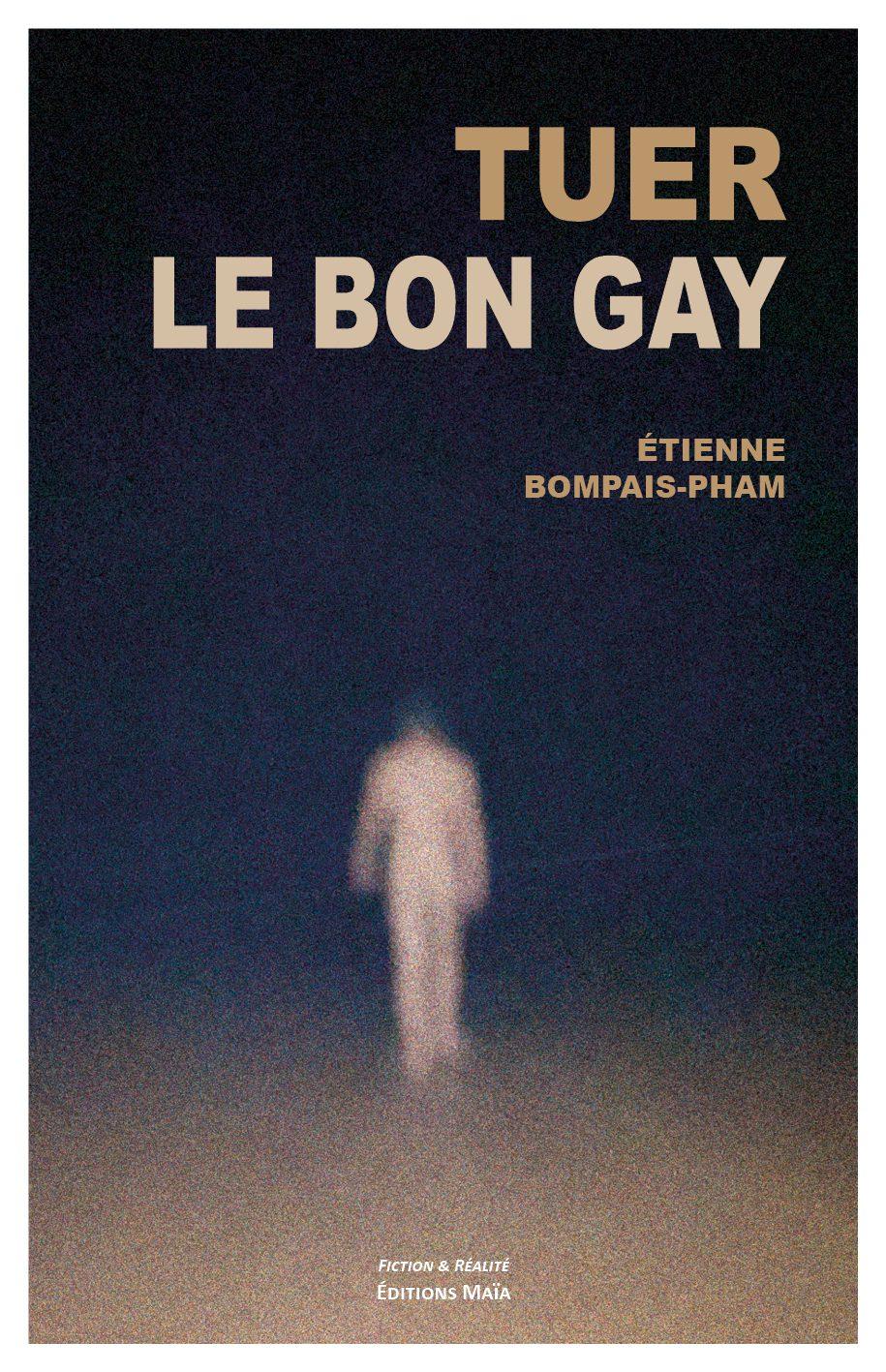 Entretien avec Étienne Bompais-Pham – Tuer le bon gay