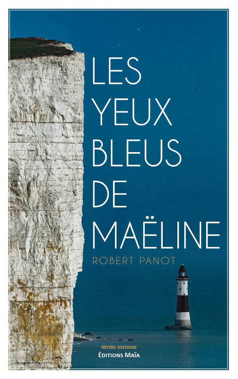 Entretien avec Robert Panot – Les Yeux bleus de Maëline
