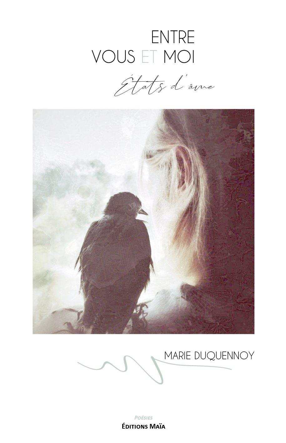 Entretien avec Marie Duquennoy – Entre vous et moi