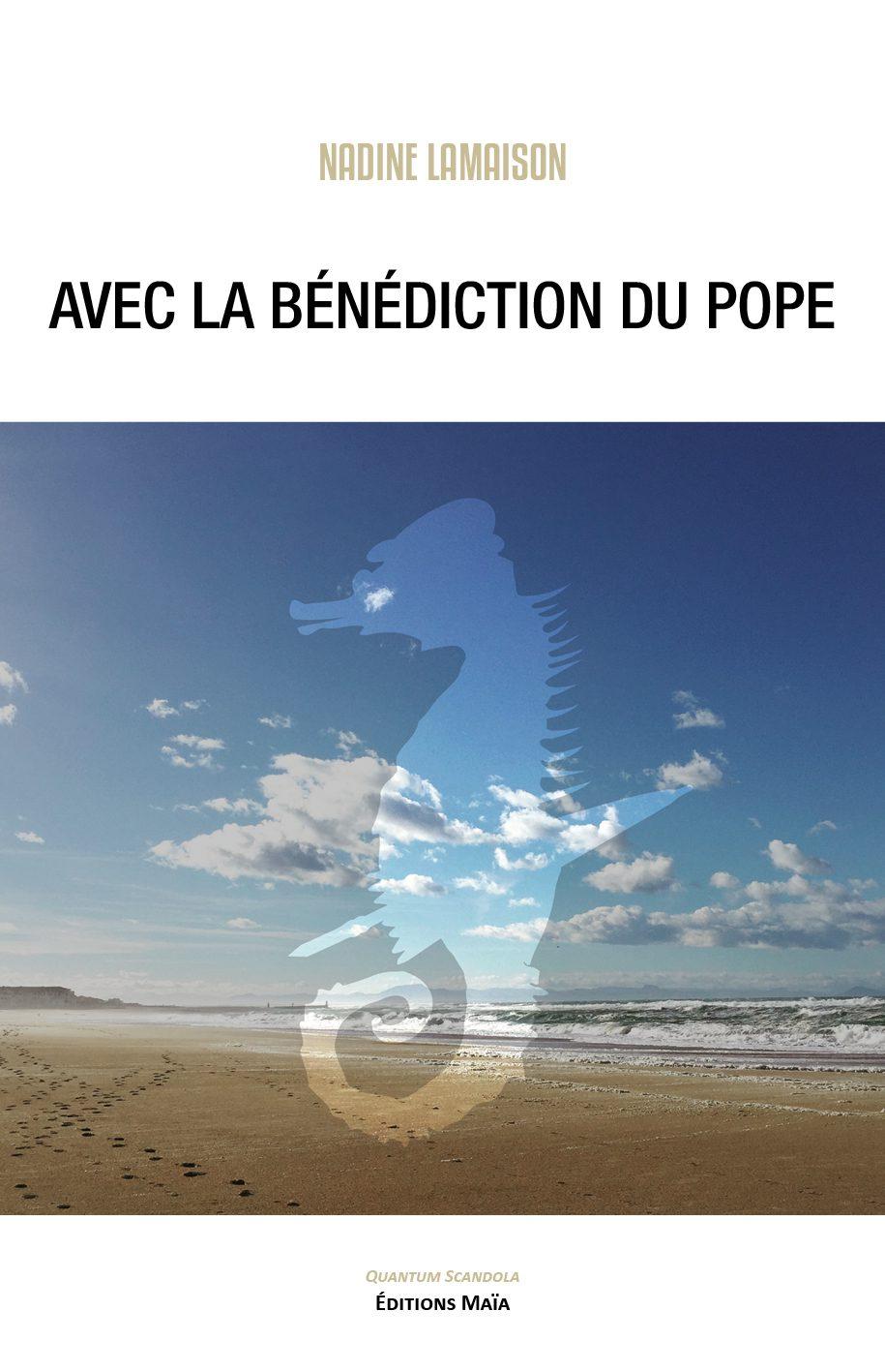 Entretien avec Nadine Lamaison – Avec la bénédiction du Pope
