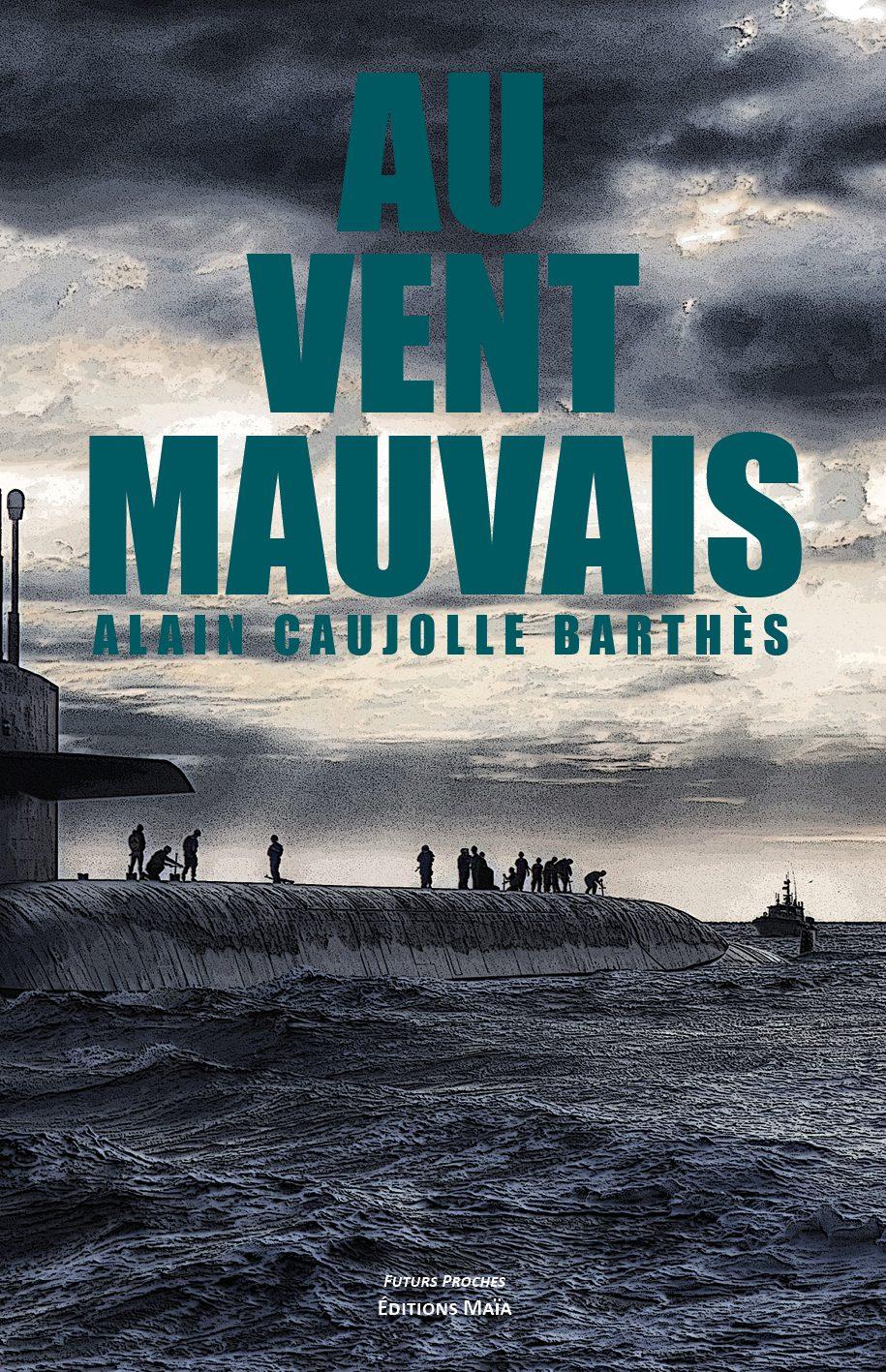 Entretien avec Alain Caujolle Barthès – Au vent mauvais