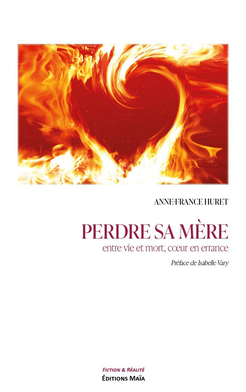 Entretien avec Anne-France Huret – Perdre sa mère