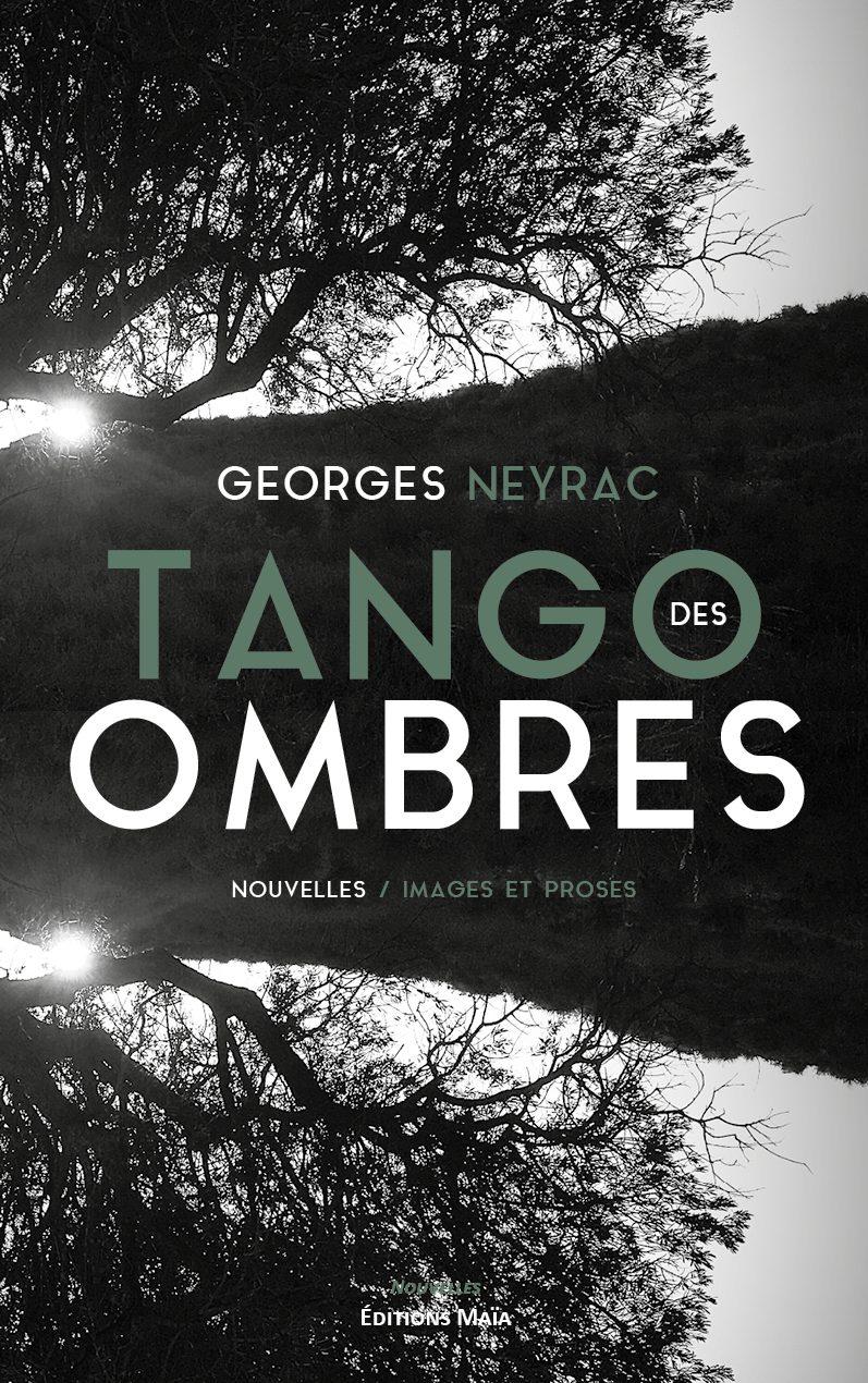 Entretien avec Georges Neyrac  – Tango des ombres