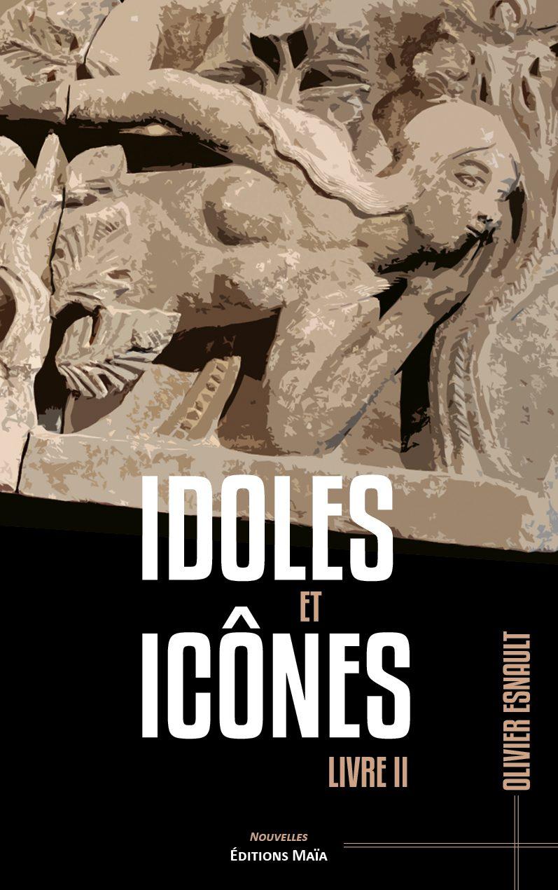 Entretien avec Olivier Esnault – Idoles et icônes, Livre II
