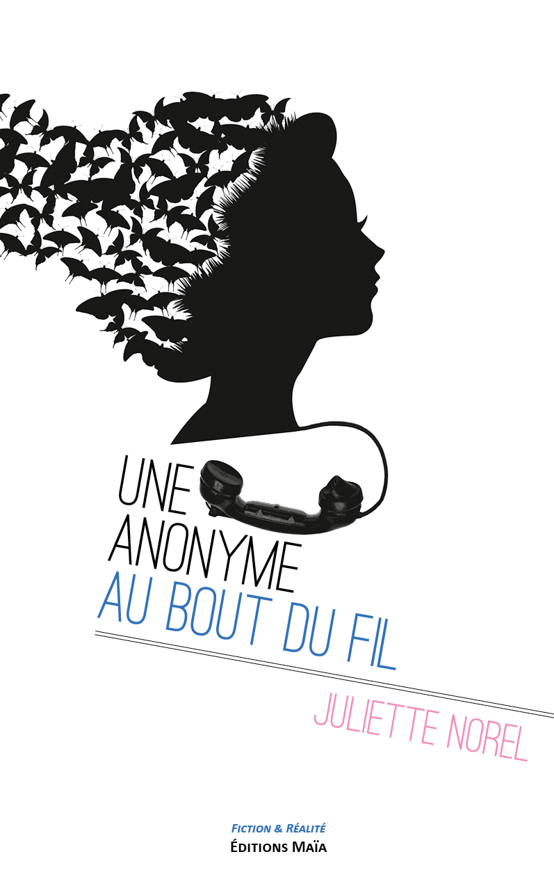 Entretien avec Juliette Norel – Une anonyme au bout du fil