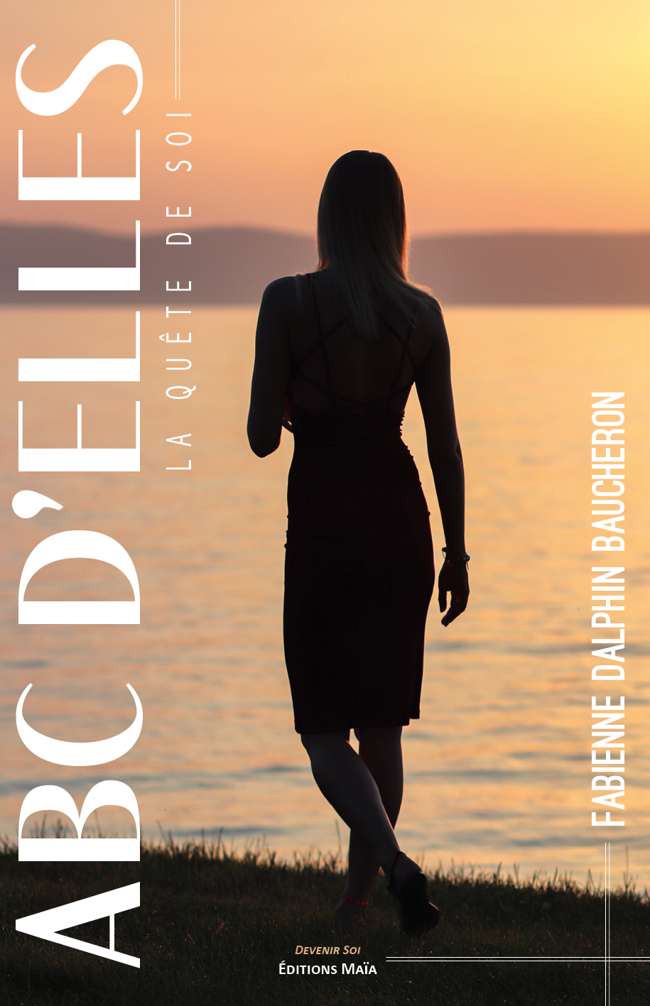 Entretien avec Fabienne Dalphin Baucheron – A B C D'Elles La quête de soi