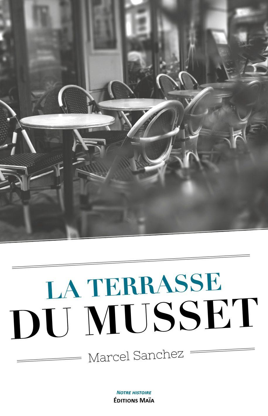 Entretien avec Marcel Sanchez – La terrasse du Musset