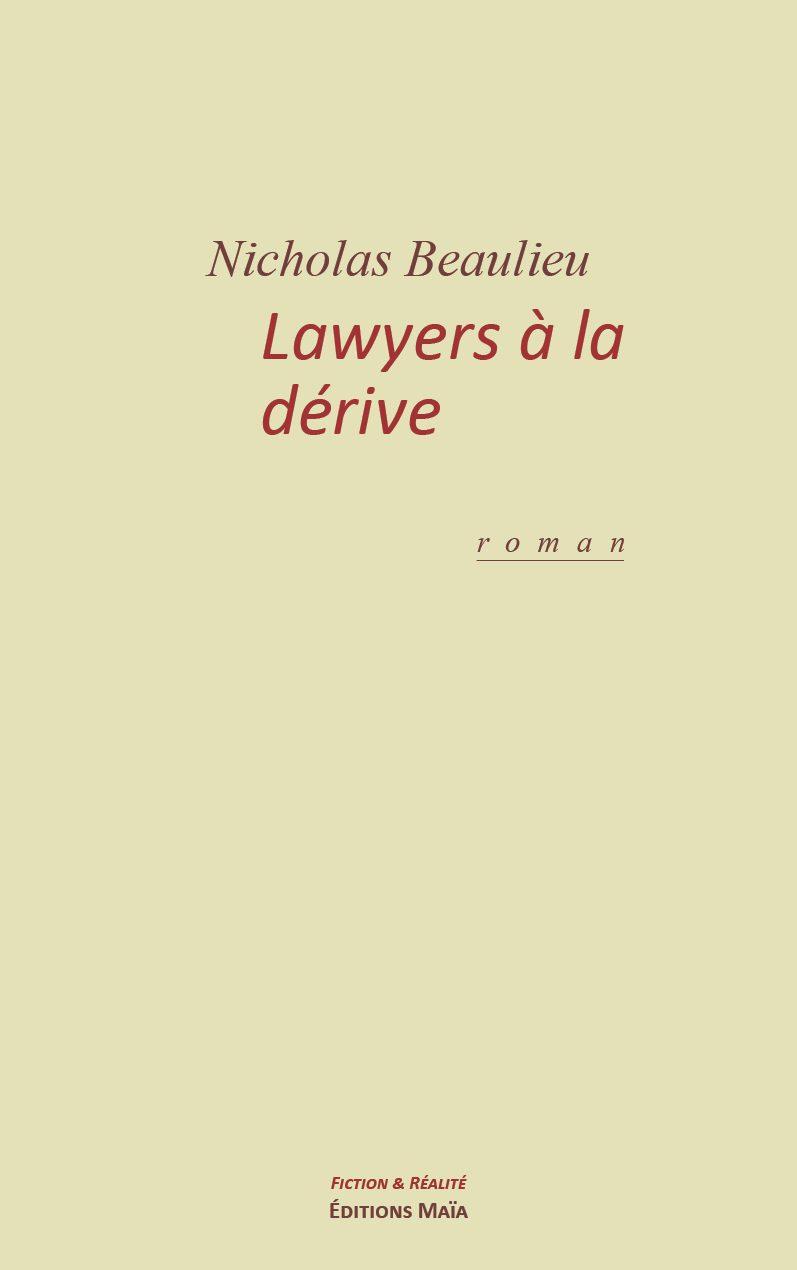 Entretien avec Nicholas Beaulieu – Lawyers à la dérive