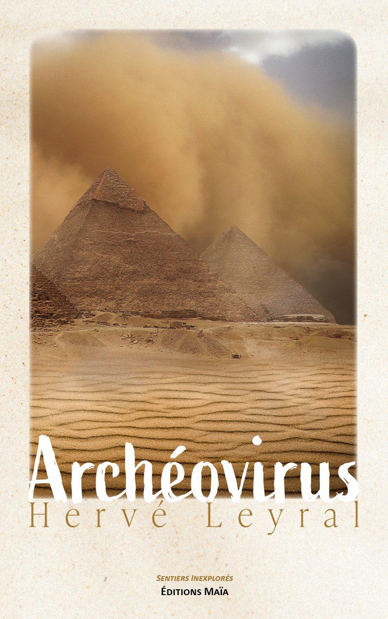 Entretien avec Hervé Leyral – Archéovirus