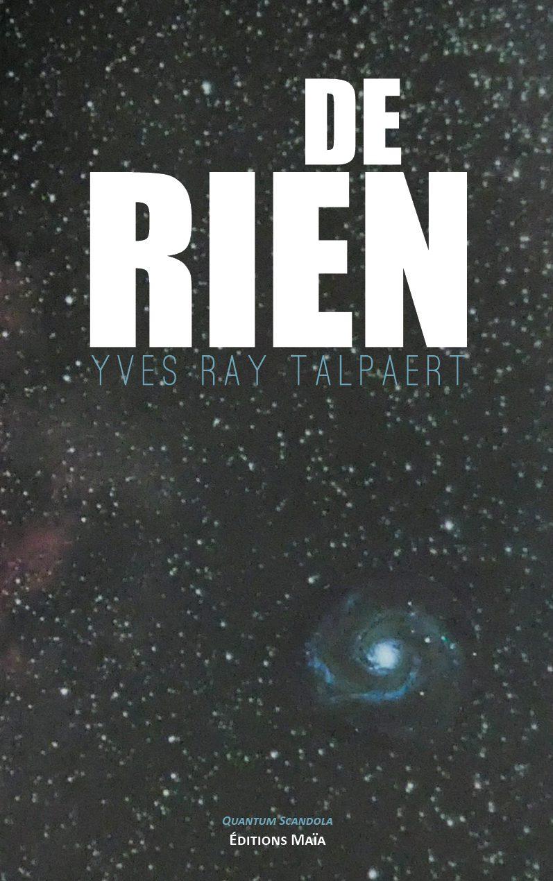 Entretien avec Yves Ray Talpaert – De rien