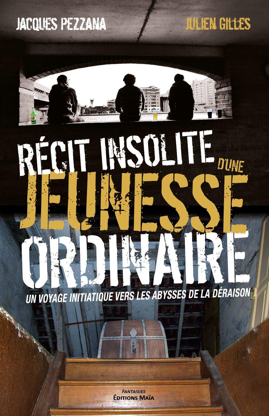 Entretien avec Jacques Pezzana & Julien Gilles – Récit insolite d'une jeunesse ordinaire